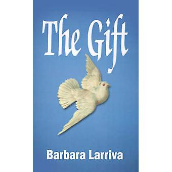 The Gift by Larriva & Barbara