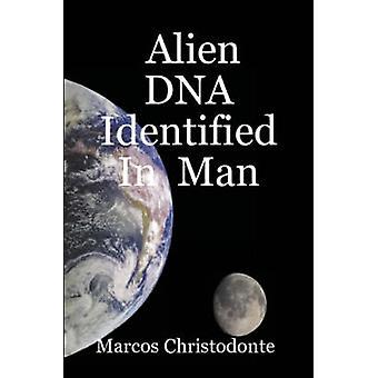Buitenaards DNA in Man geïdentificeerd door Christodonte & Marcos