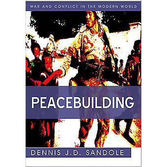 Promozione della pace di Sandole & Dennis J. D.