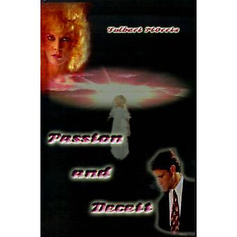 Passion and Deceit by Morris & Tolbert