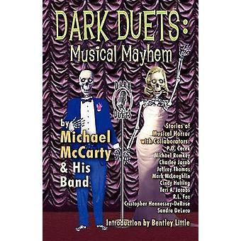 Scuri duetti di McCarty & Michael
