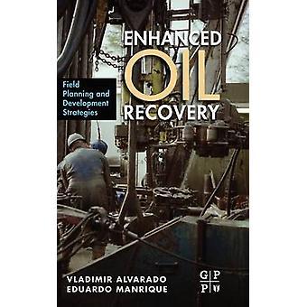 Enhanced Oil Recovery by Alvarado & Vladimir