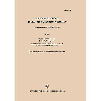 Sterven Leistungsfhigkeit von Kreisverkehrspltzen door Korte & Josef Wilhelm