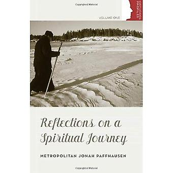 Reflections on a Spiritual Journey (Orthodox Christian Profiles) (Orthodox Christan Profiles)
