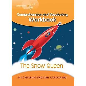 Explorers 4 - The Snow Queen Work Book by Mary Bowen - Printha Ellis -