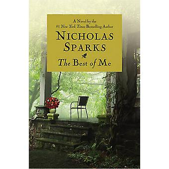 The Best of Me by Nicholas Sparks - 9780446547659 Book