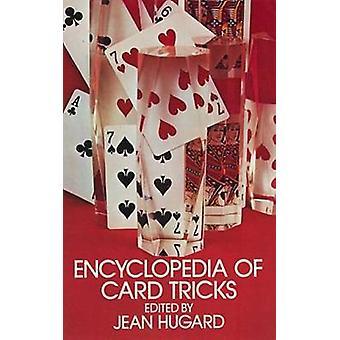 Encyclopedia of Card Tricks by Jean Hugard - 9780486212524 Book
