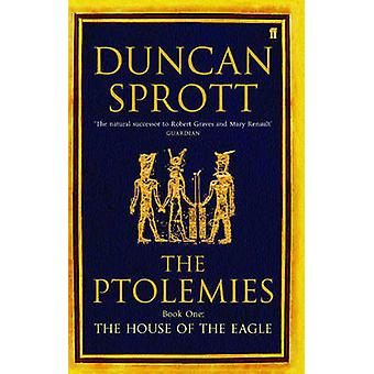 The House of the Eagle - Bk.1 by Duncan Sprott - 9780571219179 Book