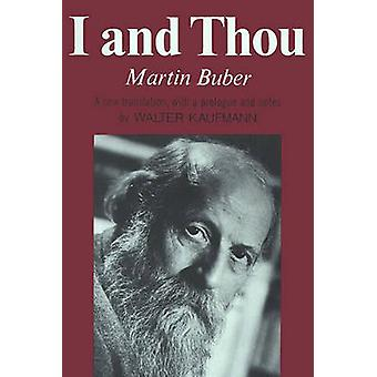 I and Thou by Martin Buber - 9780684717258 Book