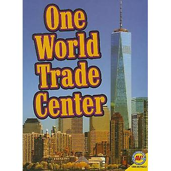 One World Trade Center by Simon Rose - 9781489607379 Book