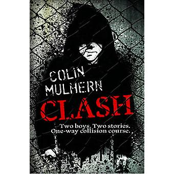 Clash by Colin Mulhern - 9781846471162 Book