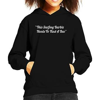 This Surfing Barbie Needs To Find A Bev Love Island Kid's Hooded Sweatshirt