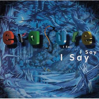 Erasure - I Say I Say I Say [CD] USA import