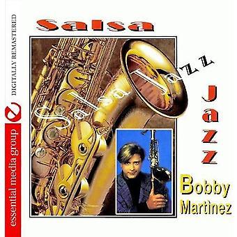 Bobby Martinez - Salsa Jazz [CD] USA import