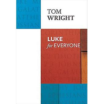 Luke for Everyone (Re-issue) by Tom Wright - 9780281071906 Book