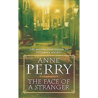 The Face of a Stranger by Anne Perry - 9780747243557 Book