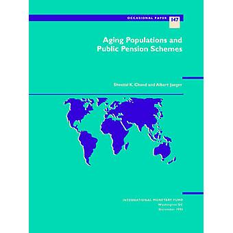 Aging Populations and Public Pensions Schemes by International Moneta