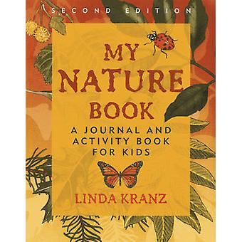 My Nature Book - A Journal and Activity Book for Kids (Second Edition)