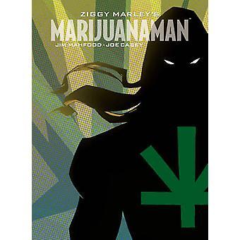 Marijuanaman de Ziggy Marley por Jim Mahfood - Joe Casey - Ziggy Marley