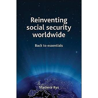 Reinventing Social Security Worldwide - Back to Essentials by Vladimir