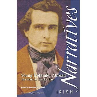 Unga Irelander utomlands - dagboken av Charles Hart av Charles Hart - B