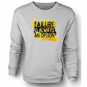 Womens Sweatshirt Failure is always An Option - Mythbusters
