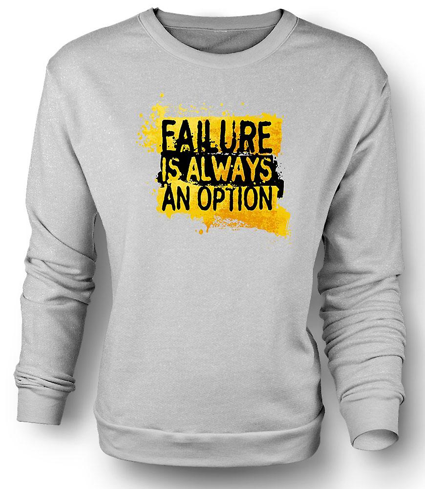 Mens Sweatshirt Failure is always An Option - Mythbusters