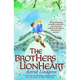 The Brothers Lionheart by Astrid Lindgren - Joan Tate - Ilon Wikland