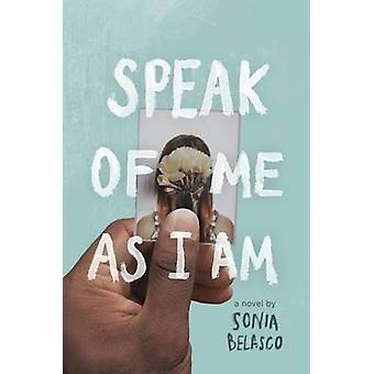 Parler de moi comme je suis de Sonia Belasco - livre 9780399546761