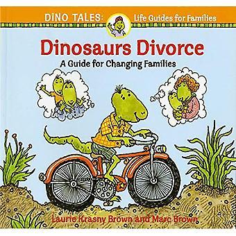 Dinosaurierna skilsmässa: En Guide för att ändra familjer