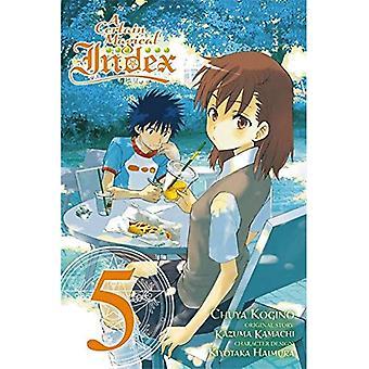 A Certain Magical Index, Vol. 5 (Manga) (Certain Magical Index (Manga))