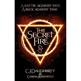 The Secret Fire (The Alchemist Chronicles)