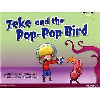 Bug Club bleu C (KS1) Zeke et l'oiseau Pop-Pop