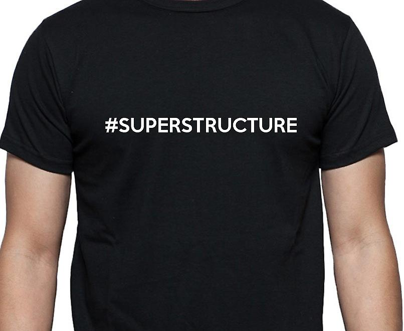 #Superstructure Hashag Superstructure Black Hand Printed T shirt