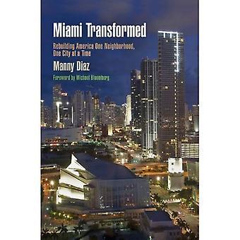 Miami förvandlas: Ombyggnad Amerika ett kvarter, en stad i taget (staden i det tjugoförsta århundradet)