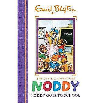 Noddy går till skolan: boka 6 (Noddy klassiska sagoböcker)