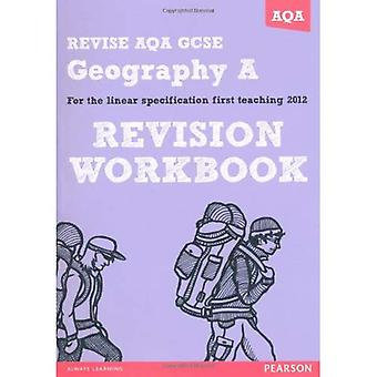 Revise AQA: GCSE Geography Specification A Revision Workbook (REVISE AQA Geography)