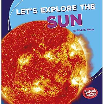 Let's Explore the Sun (Bumba Books a First Look at Space)