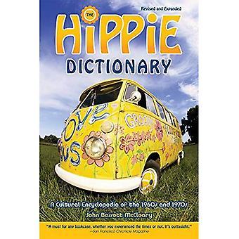 Dictionnaire de hippie: Une encyclopédie culturelle des années 1960 et 1970