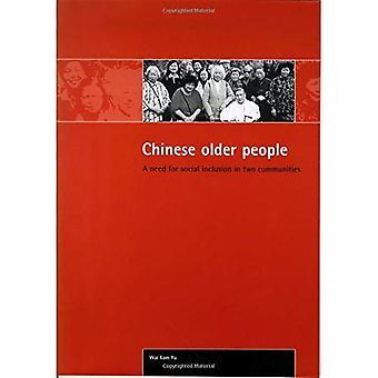 Personnes âgées chinoises: Une nécessité pour l'Inclusion sociale dans les deux collectivités