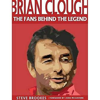 Brian Clough: The Fans Behind the Legend