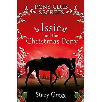 Issie en de kerst Pony: Christmas Special (Pony Club Secrets) (Pony Club geheimen)