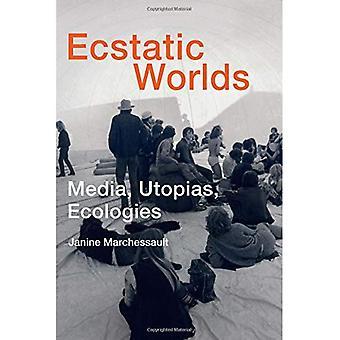 Extático de los mundos: Los medios de comunicación, utopías, ecologías (serie del libro de Leonardo)