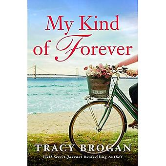My Kind of Forever (A Trillium Bay Novel)