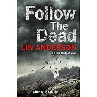 Follow the Dead (Rhona Macleod)
