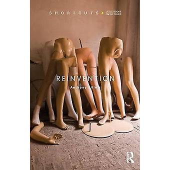 Reinvention by Anthony Elliott