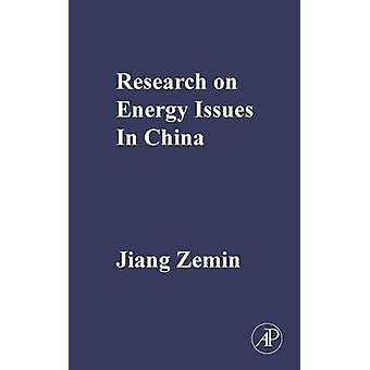 Research on Energy Issues in China by Zemin & Jiang