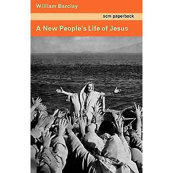 Ett nytt folk liv Jesus av Barclay & William
