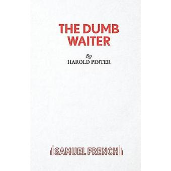 The Dumb Waiter by Pinter & Harold