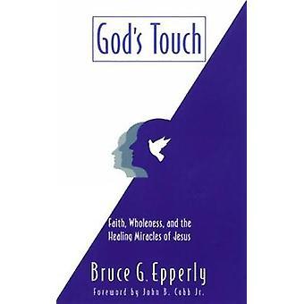 Götter-Touch durch Epperly